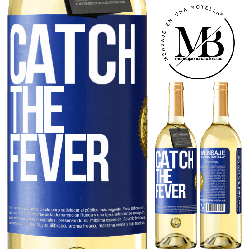 24,95 € Free Shipping | White Wine WHITE Edition Catch the fever Blue Label. Customizable label Young wine Harvest 2020 Verdejo