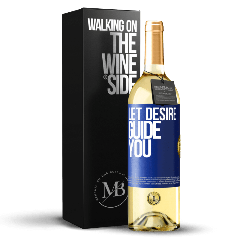 24,95 € Free Shipping | White Wine WHITE Edition Let desire guide you Blue Label. Customizable label Young wine Harvest 2020 Verdejo