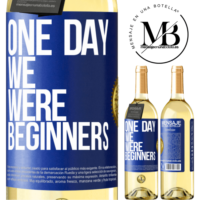24,95 € Free Shipping | White Wine WHITE Edition One day we were beginners Blue Label. Customizable label Young wine Harvest 2020 Verdejo