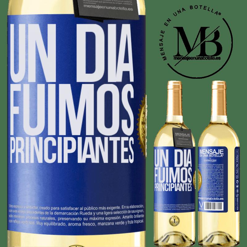 24,95 € Envoi gratuit   Vin blanc Édition WHITE Un jour, nous étions débutants Étiquette Bleue. Étiquette personnalisable Vin jeune Récolte 2020 Verdejo