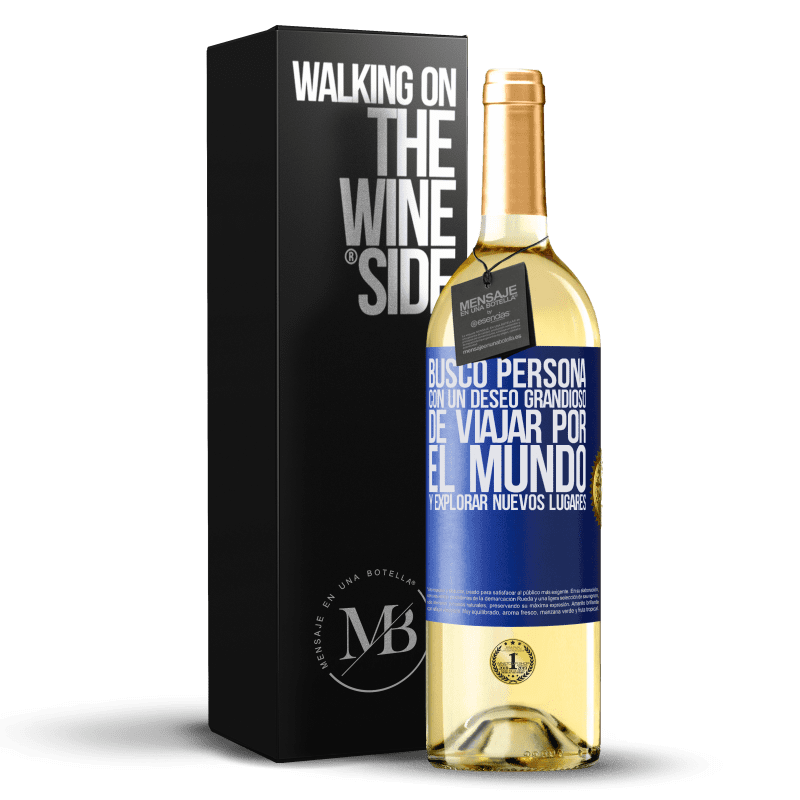 24,95 € Envoi gratuit | Vin blanc Édition WHITE Je cherche une personne avec une grande envie de parcourir le monde et d'explorer de nouveaux endroits Étiquette Bleue. Étiquette personnalisable Vin jeune Récolte 2020 Verdejo