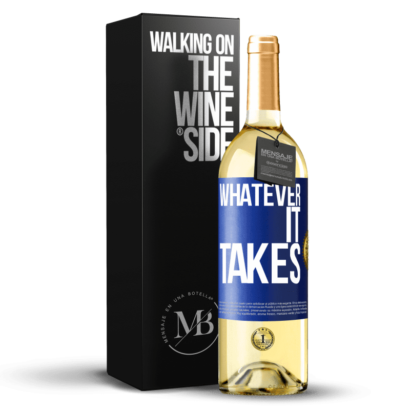 24,95 € Free Shipping | White Wine WHITE Edition Whatever it takes Blue Label. Customizable label Young wine Harvest 2020 Verdejo