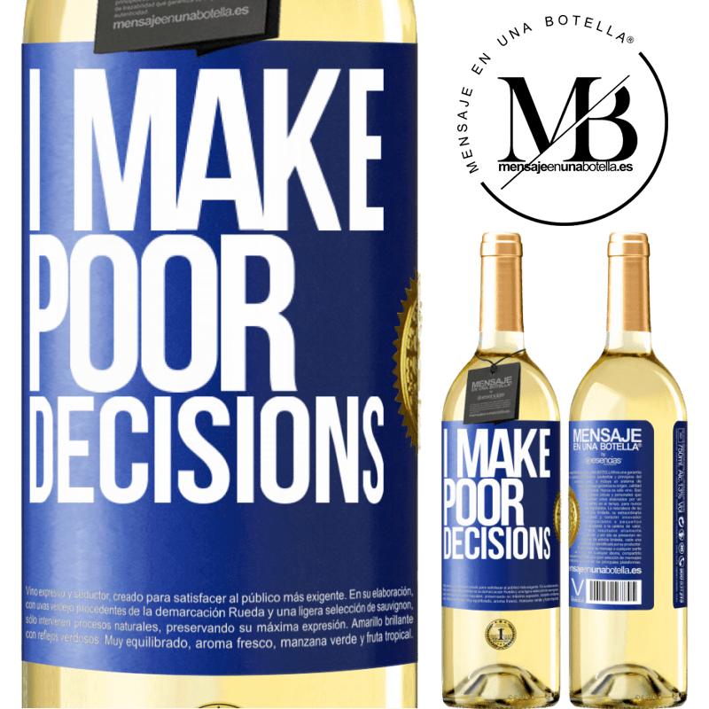 24,95 € Free Shipping   White Wine WHITE Edition I make poor decisions Blue Label. Customizable label Young wine Harvest 2020 Verdejo
