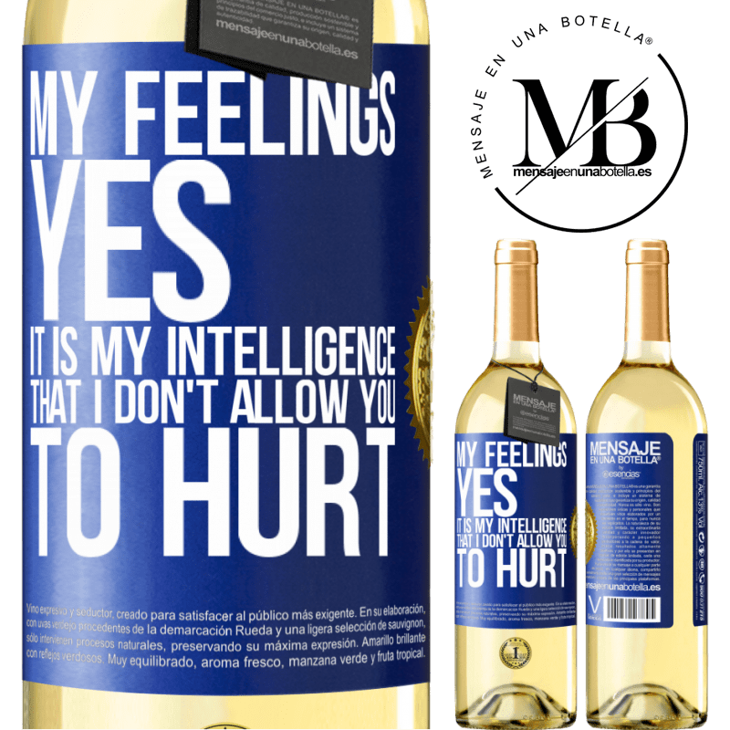 24,95 € Free Shipping   White Wine WHITE Edition My feelings, yes. It is my intelligence that I don't allow you to hurt Blue Label. Customizable label Young wine Harvest 2020 Verdejo