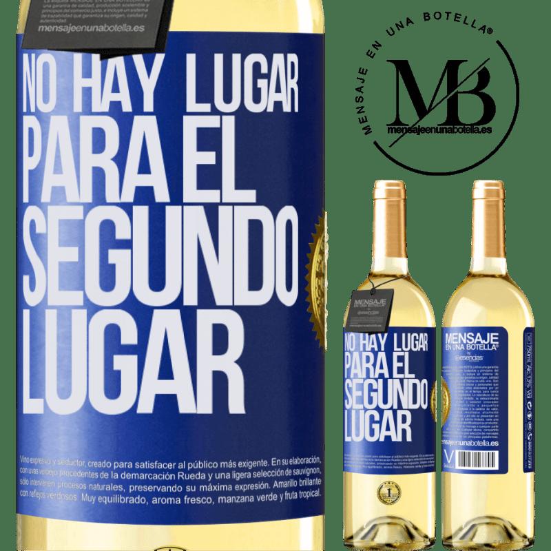 24,95 € Envoi gratuit   Vin blanc Édition WHITE Il n'y a pas de place pour la deuxième place Étiquette Bleue. Étiquette personnalisable Vin jeune Récolte 2020 Verdejo
