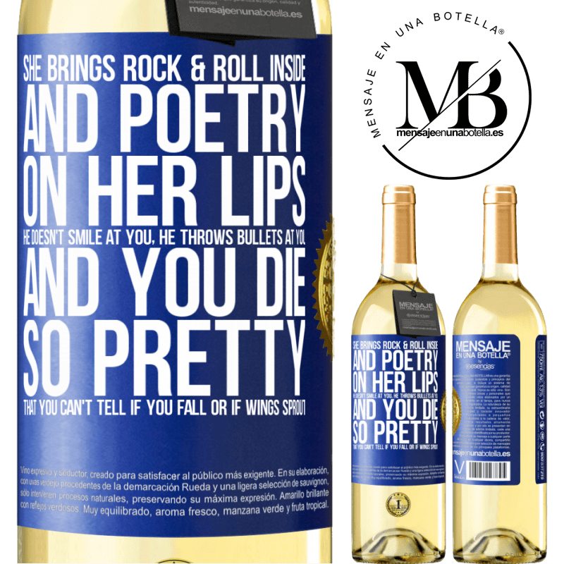 24,95 € Free Shipping | White Wine WHITE Edition She brings Rock & Roll inside and poetry on her lips. He doesn't smile at you, he throws bullets at you, and you die so Blue Label. Customizable label Young wine Harvest 2020 Verdejo