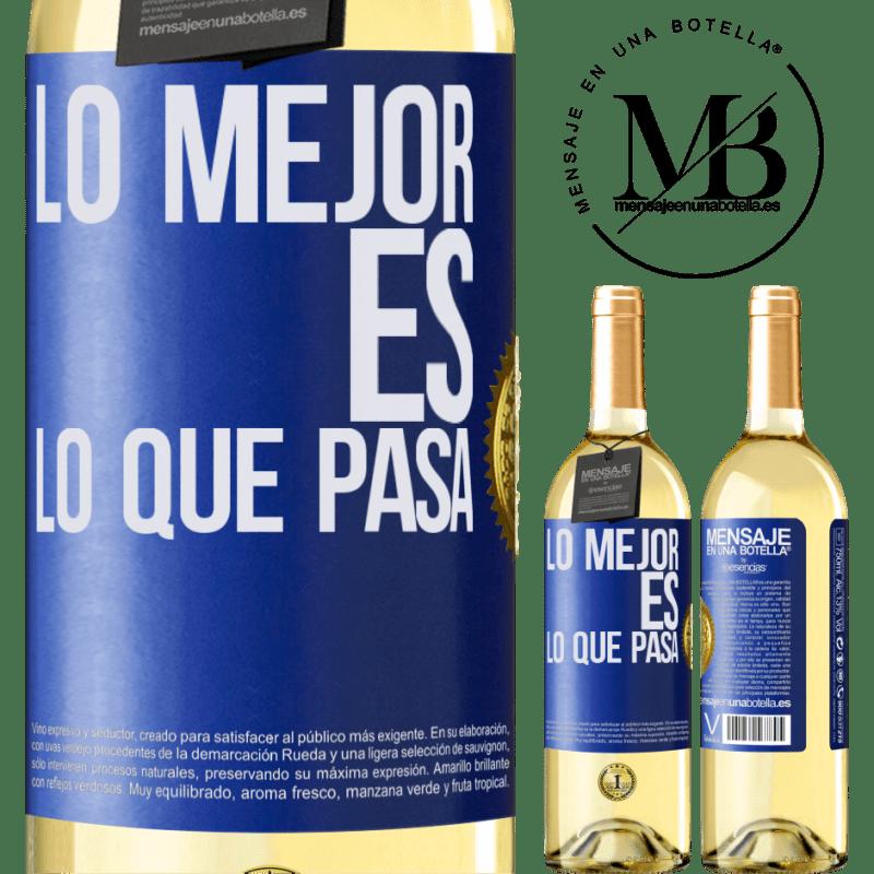 24,95 € Envío gratis | Vino Blanco Edición WHITE Lo mejor es lo que pasa Etiqueta Azul. Etiqueta personalizable Vino joven Cosecha 2020 Verdejo