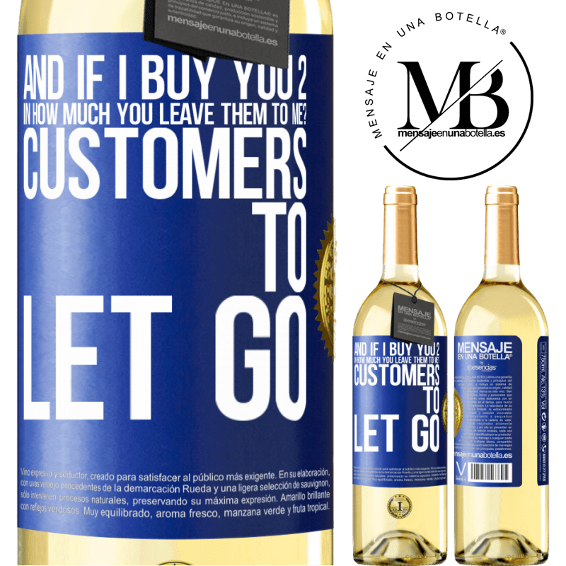 24,95 € Free Shipping   White Wine WHITE Edition and if I buy you 2 in how much you leave them to me? Customers to let go Blue Label. Customizable label Young wine Harvest 2020 Verdejo