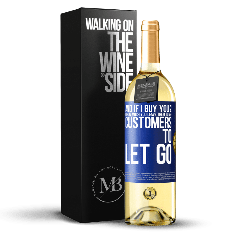 24,95 € Free Shipping | White Wine WHITE Edition and if I buy you 2 in how much you leave them to me? Customers to let go Blue Label. Customizable label Young wine Harvest 2020 Verdejo