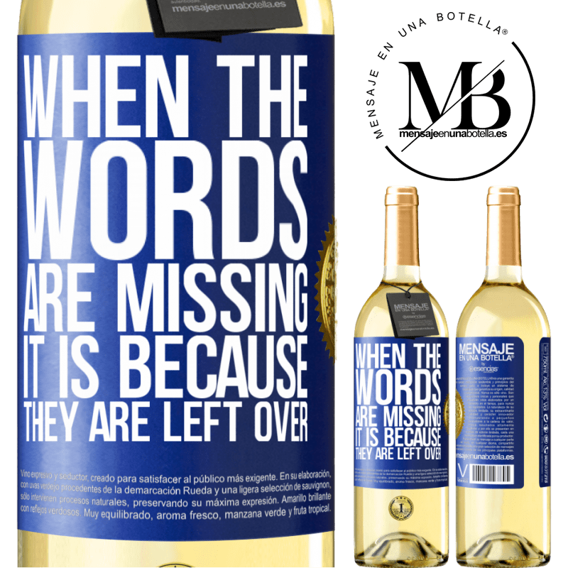 24,95 € Free Shipping | White Wine WHITE Edition When the words are missing, it is because they are left over Blue Label. Customizable label Young wine Harvest 2020 Verdejo