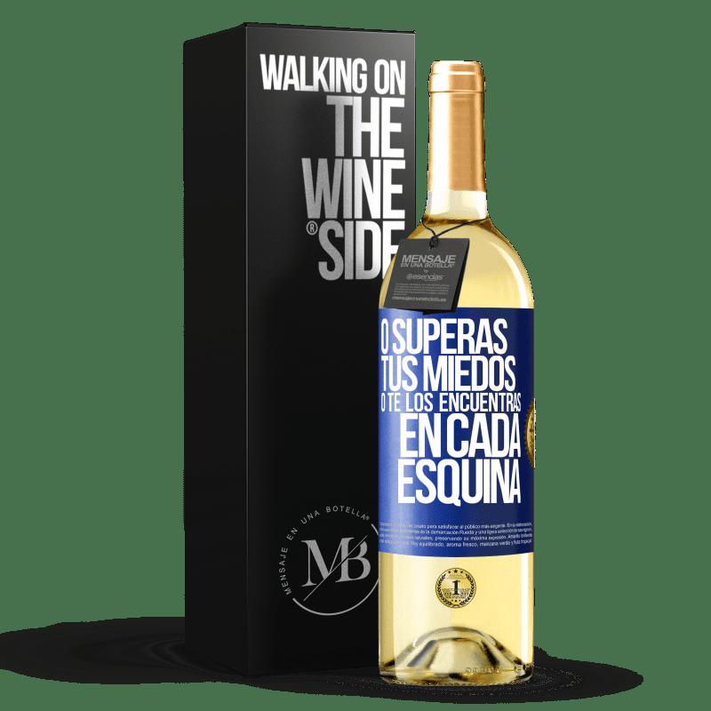 24,95 € Envoi gratuit   Vin blanc Édition WHITE Ou vous surmontez vos peurs, ou vous les trouvez dans tous les coins Étiquette Bleue. Étiquette personnalisable Vin jeune Récolte 2020 Verdejo