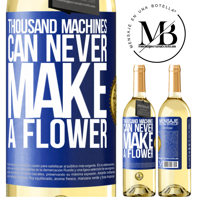 24,95 € Free Shipping   White Wine WHITE Edition Thousand machines can never make a flower Blue Label. Customizable label Young wine Harvest 2020 Verdejo