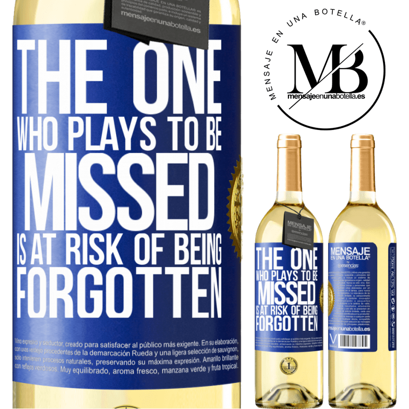 24,95 € Free Shipping   White Wine WHITE Edition The one who plays to be missed is at risk of being forgotten Blue Label. Customizable label Young wine Harvest 2020 Verdejo