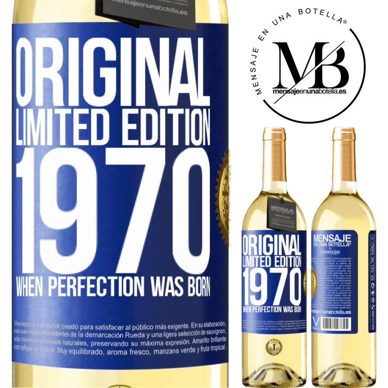 24,95 € Free Shipping   White Wine WHITE Edition Original. Limited edition. 1970. When perfection was born Blue Label. Customizable label Young wine Harvest 2020 Verdejo