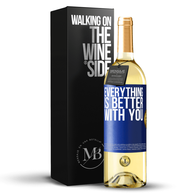 24,95 € Free Shipping | White Wine WHITE Edition Everything is better with you Blue Label. Customizable label Young wine Harvest 2020 Verdejo