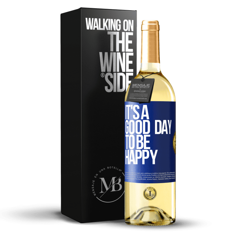 24,95 € Free Shipping | White Wine WHITE Edition It's a good day to be happy Blue Label. Customizable label Young wine Harvest 2020 Verdejo
