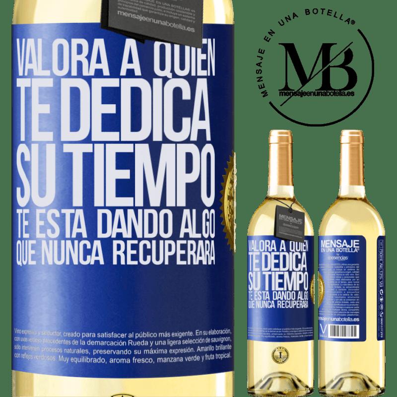 24,95 € Envoi gratuit   Vin blanc Édition WHITE Valeur qui consacre votre temps. Il te donne quelque chose qu'il ne reviendra jamais Étiquette Bleue. Étiquette personnalisable Vin jeune Récolte 2020 Verdejo