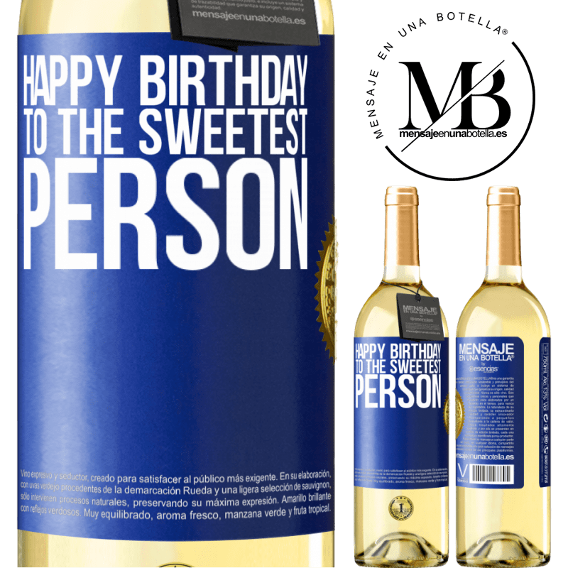 24,95 € Free Shipping   White Wine WHITE Edition Happy birthday to the sweetest person Blue Label. Customizable label Young wine Harvest 2020 Verdejo