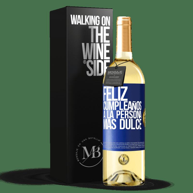 24,95 € Envoi gratuit   Vin blanc Édition WHITE Joyeux anniversaire à la personne la plus douce Étiquette Bleue. Étiquette personnalisable Vin jeune Récolte 2020 Verdejo