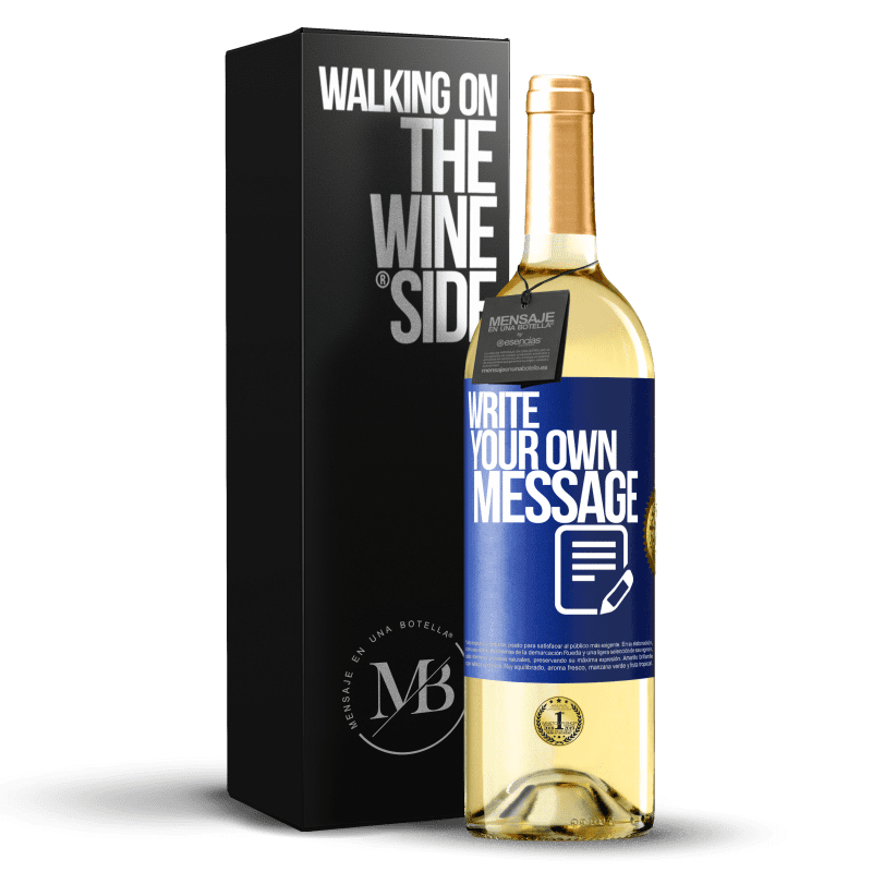 24,95 € Free Shipping   White Wine WHITE Edition Write your own message Blue Label. Customizable label Young wine Harvest 2020 Verdejo