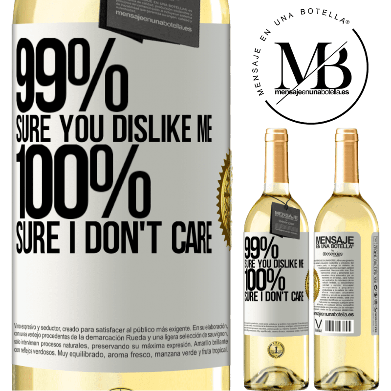 24,95 € Free Shipping | White Wine WHITE Edition 99% sure you like me. 100% sure I don't care White Label. Customizable label Young wine Harvest 2020 Verdejo