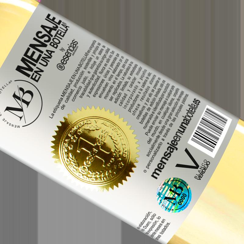 Limited Edition. «Mi color preferido es: verte» WHITE Edition