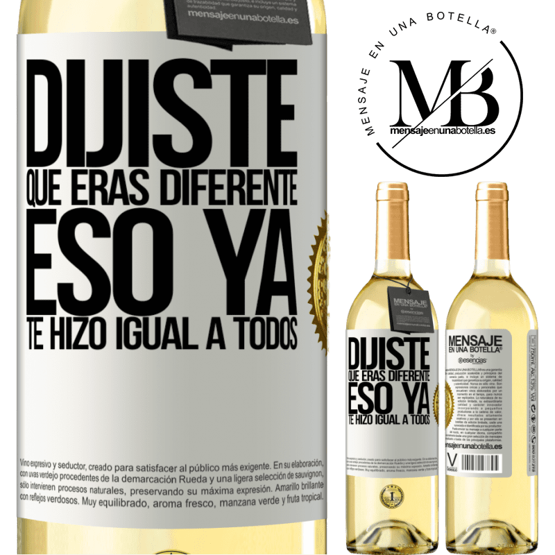 24,95 € Envoi gratuit   Vin blanc Édition WHITE Tu disais que tu étais différent, ça te rendait déjà pareil Étiquette Blanche. Étiquette personnalisable Vin jeune Récolte 2020 Verdejo