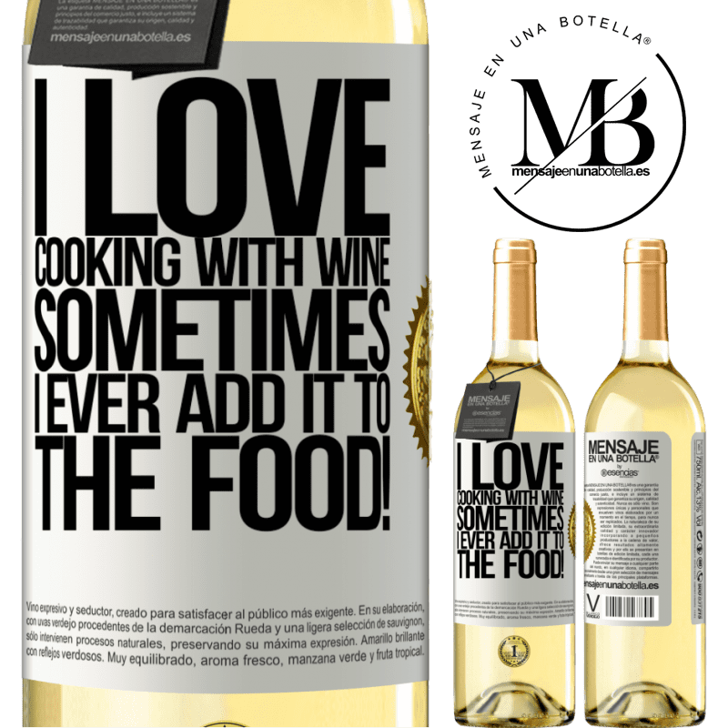 24,95 € Free Shipping | White Wine WHITE Edition I love cooking with wine. Sometimes I ever add it to the food! White Label. Customizable label Young wine Harvest 2020 Verdejo