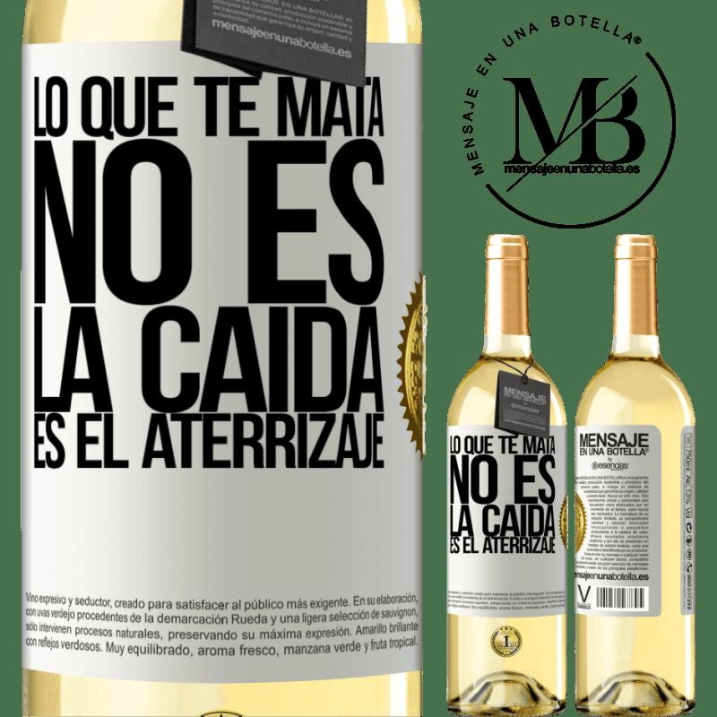 24,95 € Envoi gratuit | Vin blanc Édition WHITE Ce qui te tue, ce n'est pas la chute, c'est l'atterrissage Étiquette Blanche. Étiquette personnalisable Vin jeune Récolte 2020 Verdejo