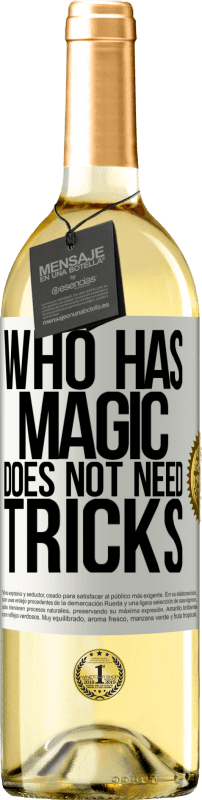 24,95 € Free Shipping | White Wine WHITE Edition Who has magic does not need tricks White Label. Customizable label Young wine Harvest 2020 Verdejo