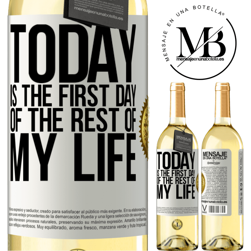 24,95 € Free Shipping | White Wine WHITE Edition Today is the first day of the rest of my life White Label. Customizable label Young wine Harvest 2020 Verdejo