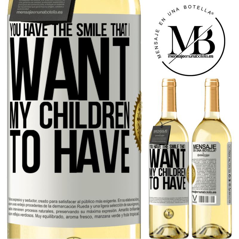 24,95 € Free Shipping | White Wine WHITE Edition You have the smile that I want my children to have White Label. Customizable label Young wine Harvest 2020 Verdejo