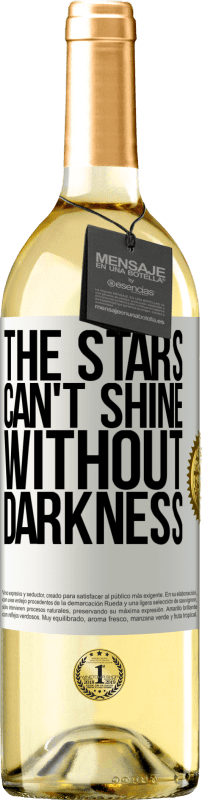 24,95 € Free Shipping   White Wine WHITE Edition The stars can't shine without darkness White Label. Customizable label Young wine Harvest 2020 Verdejo