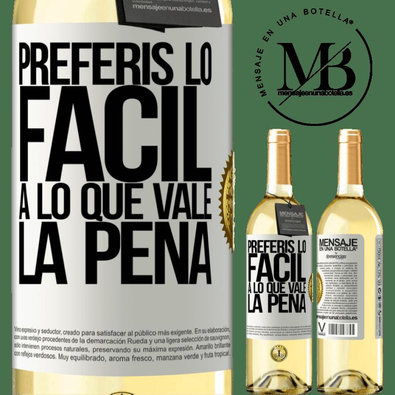 24,95 € Envío gratis | Vino Blanco Edición WHITE Preferís lo fácil a lo que vale la pena Etiqueta Blanca. Etiqueta personalizable Vino joven Cosecha 2020 Verdejo