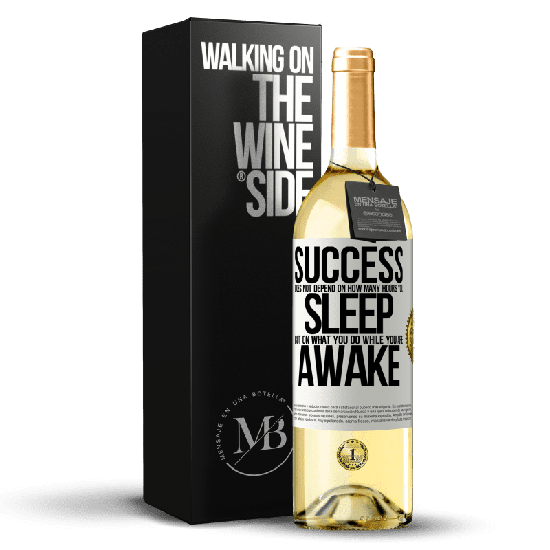 24,95 € Free Shipping | White Wine WHITE Edition Success does not depend on how many hours you sleep, but on what you do while you are awake White Label. Customizable label Young wine Harvest 2020 Verdejo