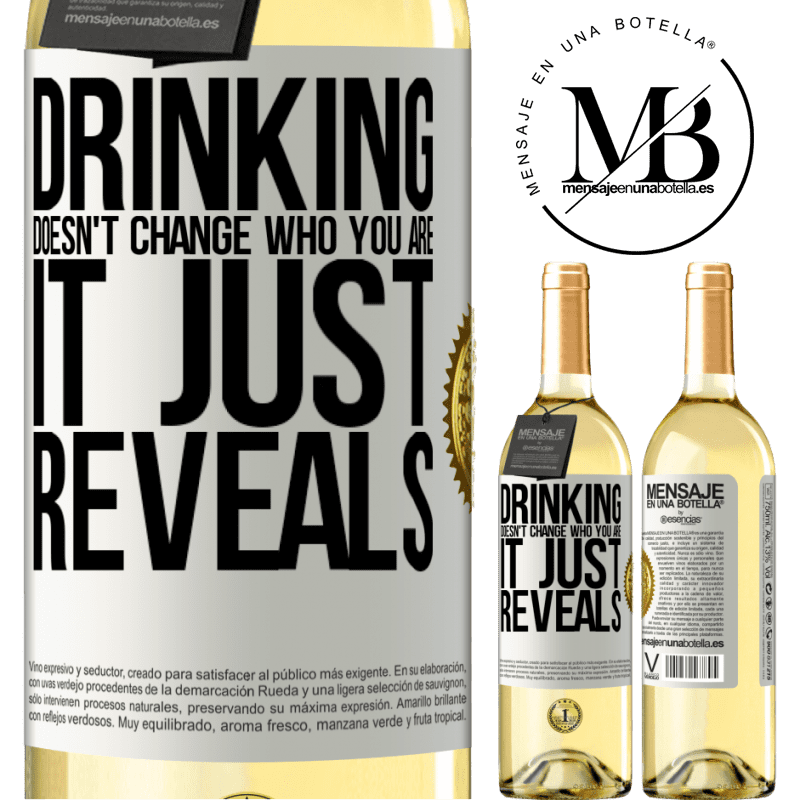 24,95 € Free Shipping | White Wine WHITE Edition Drinking doesn't change who you are, it just reveals White Label. Customizable label Young wine Harvest 2020 Verdejo