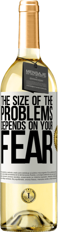 24,95 € Free Shipping   White Wine WHITE Edition The size of the problems depends on your fear White Label. Customizable label Young wine Harvest 2020 Verdejo