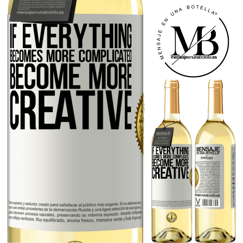 24,95 € Free Shipping   White Wine WHITE Edition If everything becomes more complicated, become more creative White Label. Customizable label Young wine Harvest 2020 Verdejo