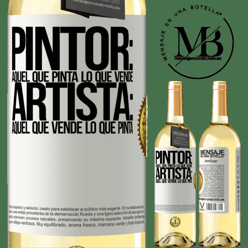 24,95 € Envoi gratuit   Vin blanc Édition WHITE Peintre: celui qui peint ce qu'il vend. Artiste: celui qui vend ce qu'il peint Étiquette Blanche. Étiquette personnalisable Vin jeune Récolte 2020 Verdejo