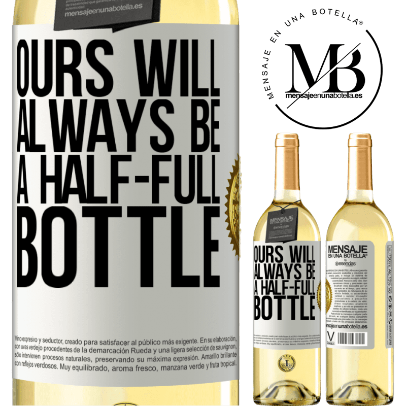 24,95 € Free Shipping   White Wine WHITE Edition Ours will always be a half-full bottle White Label. Customizable label Young wine Harvest 2020 Verdejo