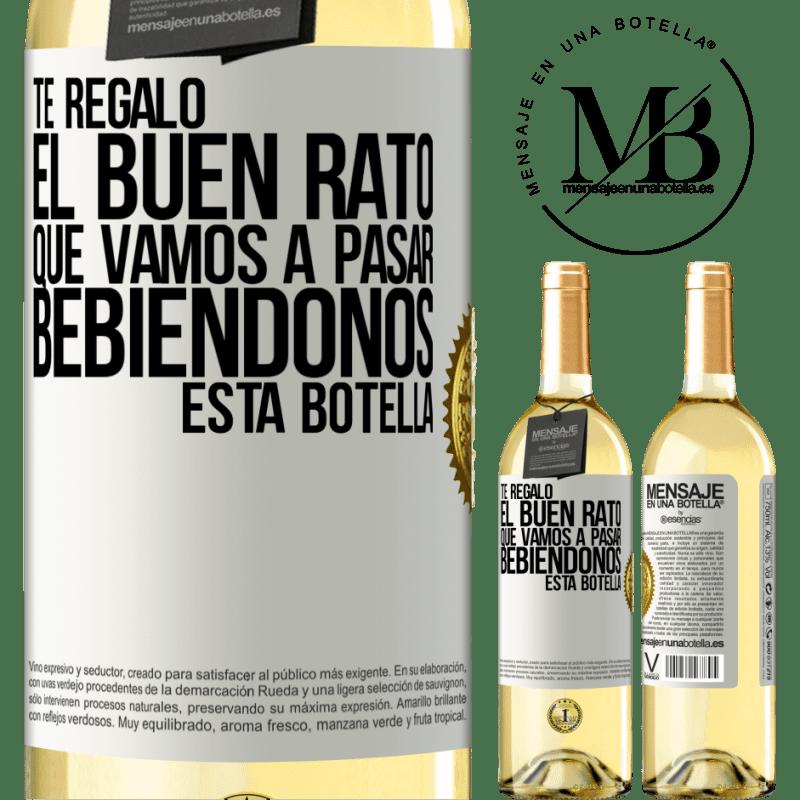24,95 € Envío gratis | Vino Blanco Edición WHITE Te regalo el buen rato que vamos a pasar bebiéndonos esta botella Etiqueta Blanca. Etiqueta personalizable Vino joven Cosecha 2020 Verdejo