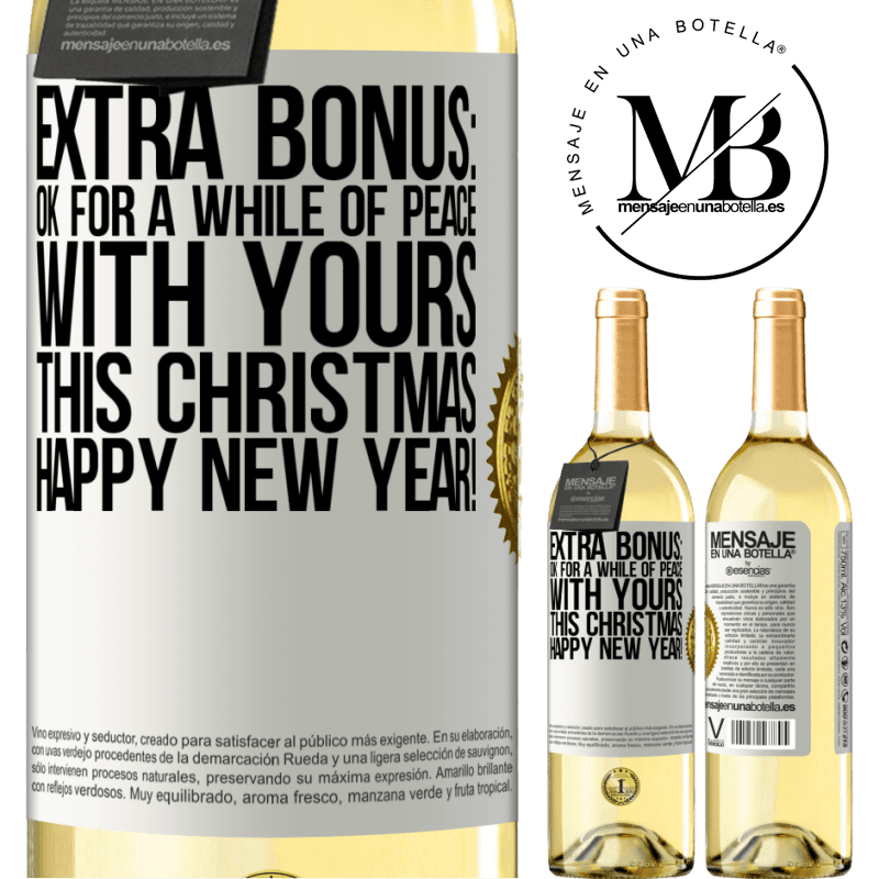 24,95 € Free Shipping   White Wine WHITE Edition Extra Bonus: Ok for a while of peace with yours this Christmas. Happy New Year! White Label. Customizable label Young wine Harvest 2020 Verdejo