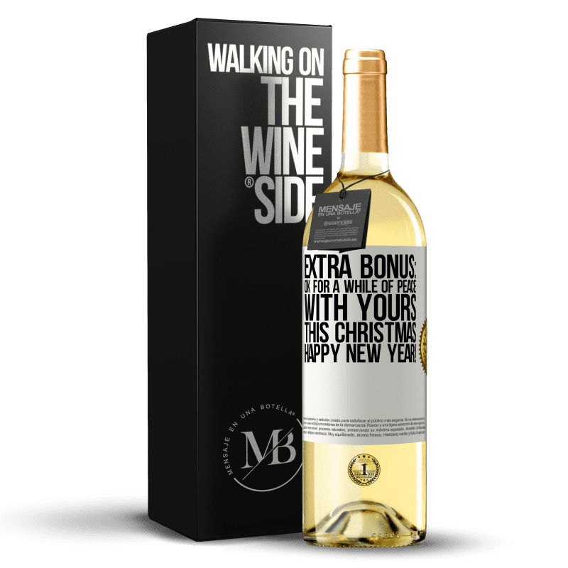 24,95 € Free Shipping | White Wine WHITE Edition Extra Bonus: Ok for a while of peace with yours this Christmas. Happy New Year! White Label. Customizable label Young wine Harvest 2020 Verdejo
