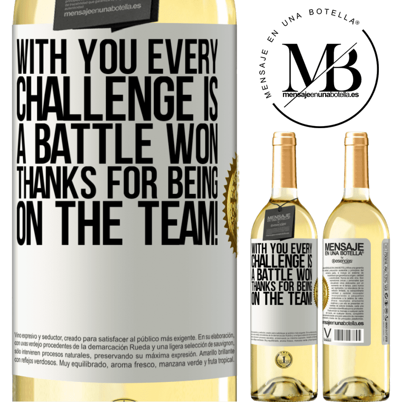24,95 € Free Shipping   White Wine WHITE Edition With you every challenge is a battle won. Thanks for being on the team! White Label. Customizable label Young wine Harvest 2020 Verdejo