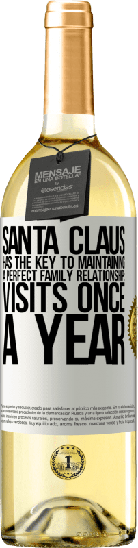 24,95 € Free Shipping | White Wine WHITE Edition Santa Claus has the key to maintaining a perfect family relationship: Visits once a year White Label. Customizable label Young wine Harvest 2020 Verdejo