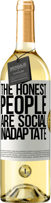 24,95 € Free Shipping   White Wine WHITE Edition The honest people are social inadaptate White Label. Customizable label Young wine Harvest 2020 Verdejo