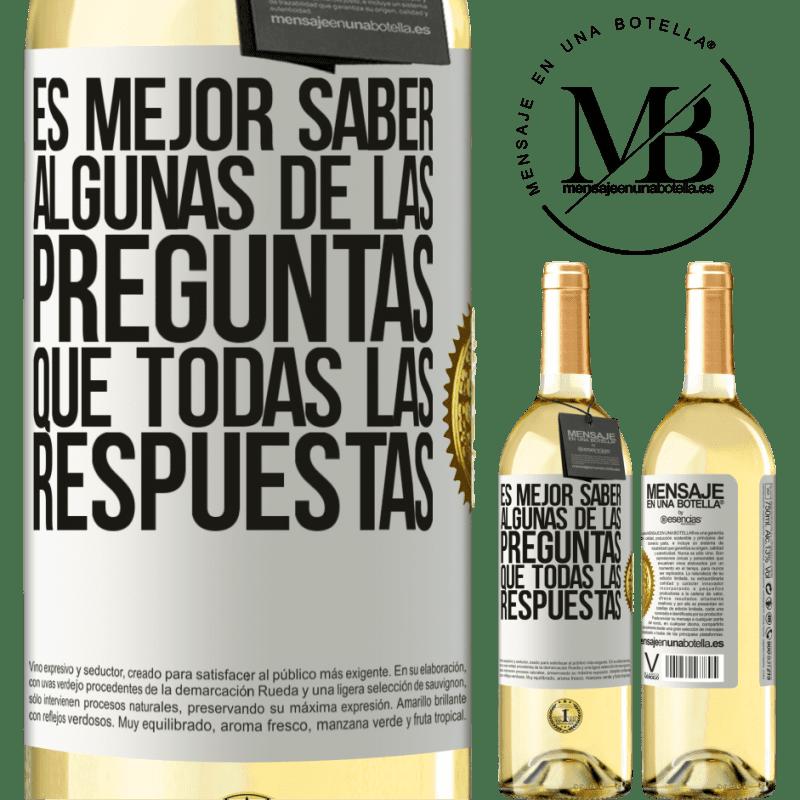 24,95 € Envoi gratuit | Vin blanc Édition WHITE Il vaut mieux connaître certaines des questions que toutes les réponses Étiquette Blanche. Étiquette personnalisable Vin jeune Récolte 2020 Verdejo