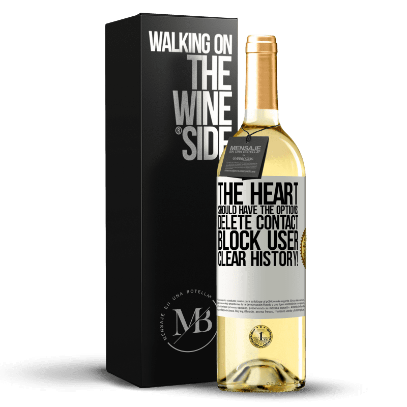 24,95 € Free Shipping   White Wine WHITE Edition The heart should have the options: Delete contact, Block user, Clear history! White Label. Customizable label Young wine Harvest 2020 Verdejo
