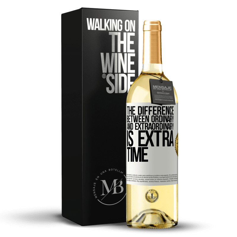 24,95 € Free Shipping | White Wine WHITE Edition The difference between ordinary and extraordinary is EXTRA time White Label. Customizable label Young wine Harvest 2020 Verdejo