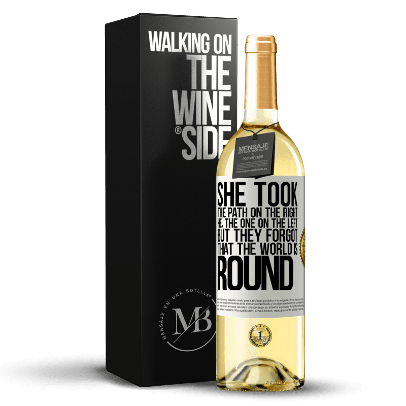 24,95 € Free Shipping   White Wine WHITE Edition She took the path on the right, he, the one on the left. But they forgot that the world is round White Label. Customizable label Young wine Harvest 2020 Verdejo